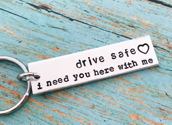 Drive safe, I need you here with me (with heart) keychain - drive safe -  travel - driver - trip - loved one - special gift - traveler -truck